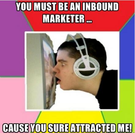 Ты, как отличный входящий маркетинг, реально привлекаешь меня.