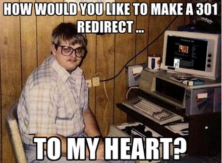 Не хотели бы вы сделать Редирект 301 в мое сердце?