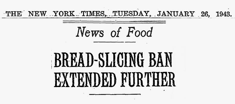 Запрет нарезанного хлеба