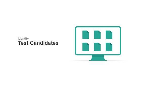 Определите своих «кандидатов» для тестирования