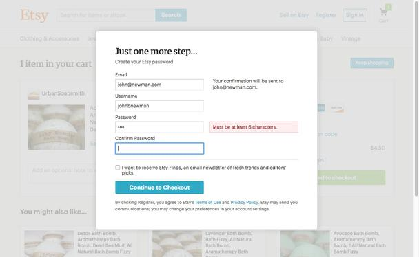 Устанавливая несложные требования к паролю, например, от 6 символов, как это сделано на сайте Etsy, вы позволите создавать запоминаемые пароли