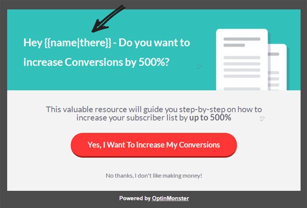 Привет, [имя]! Хочешь увеличить конверсию на 500%? Этот ценные ресурс проведет тебя шаг за шагом по теме увеличения количества подписок на целых 500%. Да, я хочу увеличить мои конверсии / Нет, спасибо, я не люблю получать прибыль.