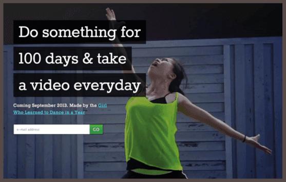 Призыв к действию гласит: «Сделайте что-либо за 100 дней, ежедневно снимая об этом видео»
