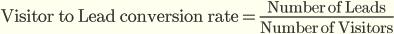 Уровень конверсии посетителей в лиды = Количество лидов / Количество посетителей