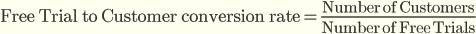 Конверсия триальных пользователей в клиенты = Количество Клиентов / Количество триальных пользователей