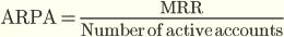 Average Revenue per Account (или average monthly recurring revenue per user, ARPU)