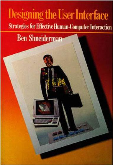 Бен Шнейдерман (Ben Shneiderman), пионер психологии программного обеспечения, был автором первого учебника по HCI.