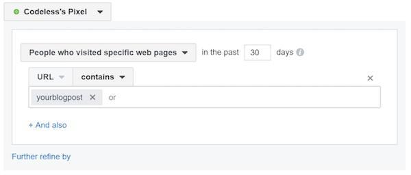 Убедитесь, что вы выбрали параметр «Пользователи, которые посещают определенные веб-страницы», и затем введите статью в блоге, куда вы направляете трафик