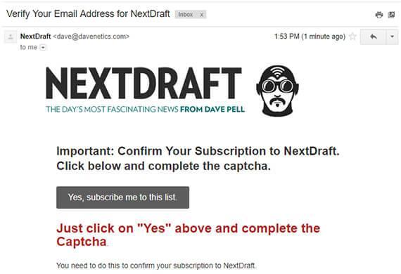 «Важно: подтвердите вашу подписку на NextDraft. Нажмите кнопку и введите капчу»