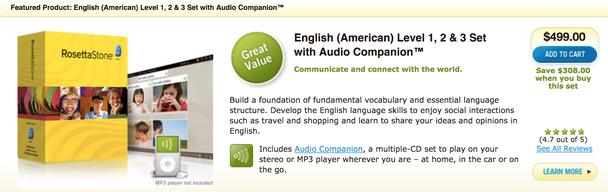 Страница с ценами на сайте Rosetta Stone в 2009-м. Стоимость курса английского языка для уровней 1, 2 и 3 (с аудиосопровождением) составляла $499!