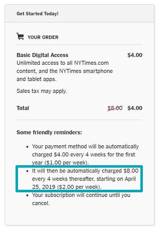 «Ваша подписка предполагает автоматическое списание $4 за каждые 4 недели в течение года ($1/неделя). Начиная с 25 апреля 2019 года ваш платеж составит $8 за каждые 4 недели ($2/неделя)»