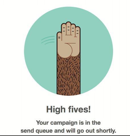 MailChimp: «Дай пять! Ваша кампания поставлена в очередь и скоро будет запущена»