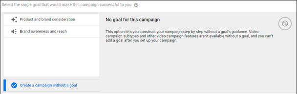 Затем выберите свою маркетинговую цель или выберите кампанию без цели.