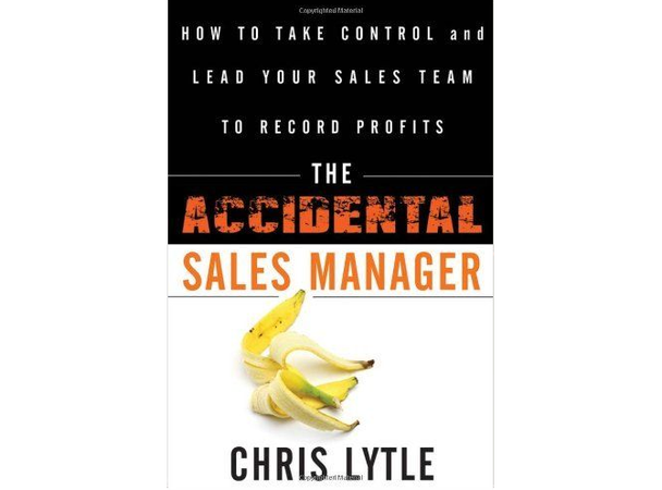 Крис Лайтл «Случайный руководитель отдела продаж: как взять под контроль свою команду и привести ее к рекордным прибылям»