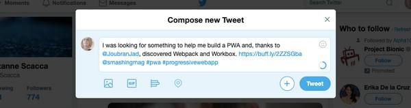 «Я искала информацию о создании PWA и, благодаря материалу @ДжадаДжубрана, обнаружила Webpack и Workbox. [короткая ссылка] @smashingmag #pwa #progressivewebapp»