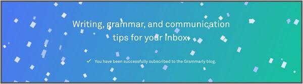 Советы по правописанию, грамматике и коммуникации на ваш почтовый ящик Вы успешно подписались на обновления блога Grammarly